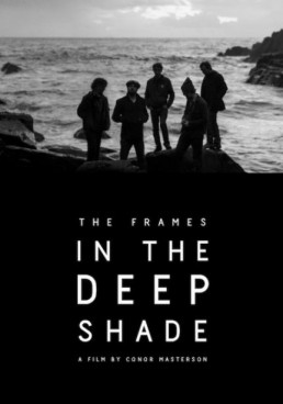 The Frames: In The Deep Shade film poster the band standing on rocks by the sea