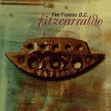 Fitzcarraldo - The Frames DC (1995)